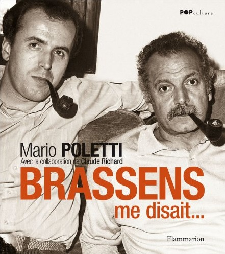 Mario Poletti - Brassens me disait - Flammarion
